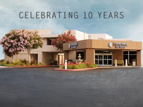 El Camino Health Los Gatos Campus: Celebrating 10 Years